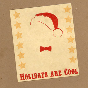 Holidays are Cool Card by Wilde Designs