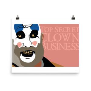 Top Secret Clown Business Poster