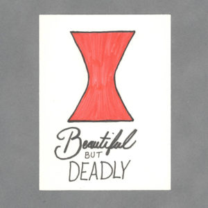 Beautiful but Deadly Art Card by Wilde Designs