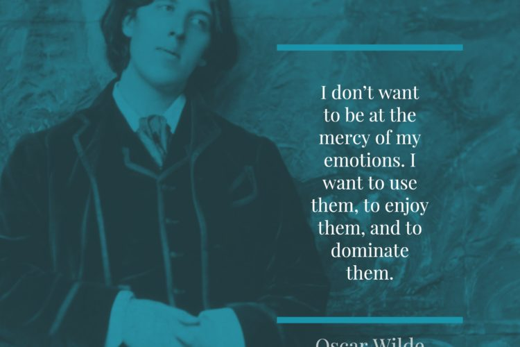 I don't want to be at the mercy of my emotions. I want to use them, to enjoy them, and to dominate them.
