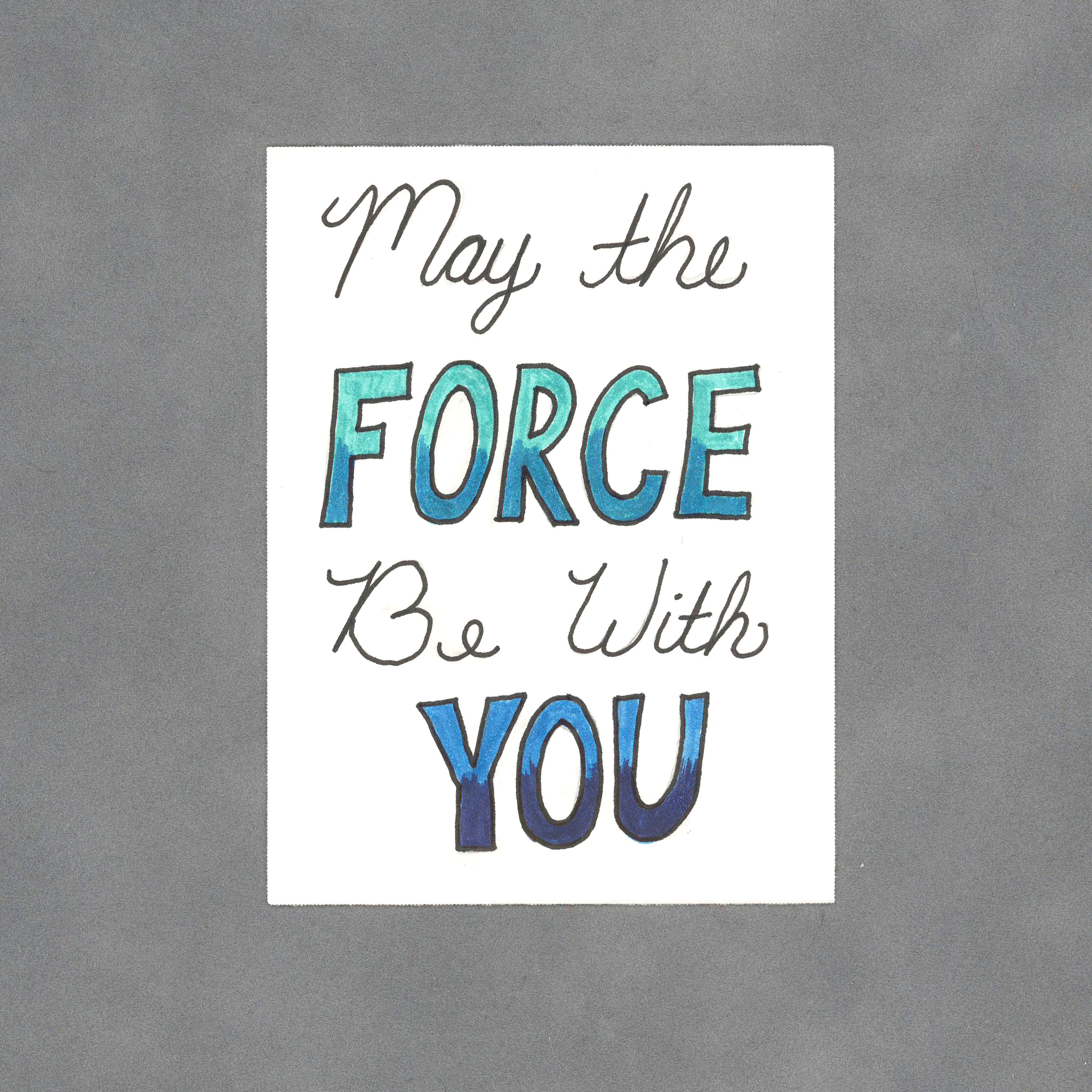 AC015FORCE_MayTheForceBeWithYouArtCard_WildeDesigns-ps2
