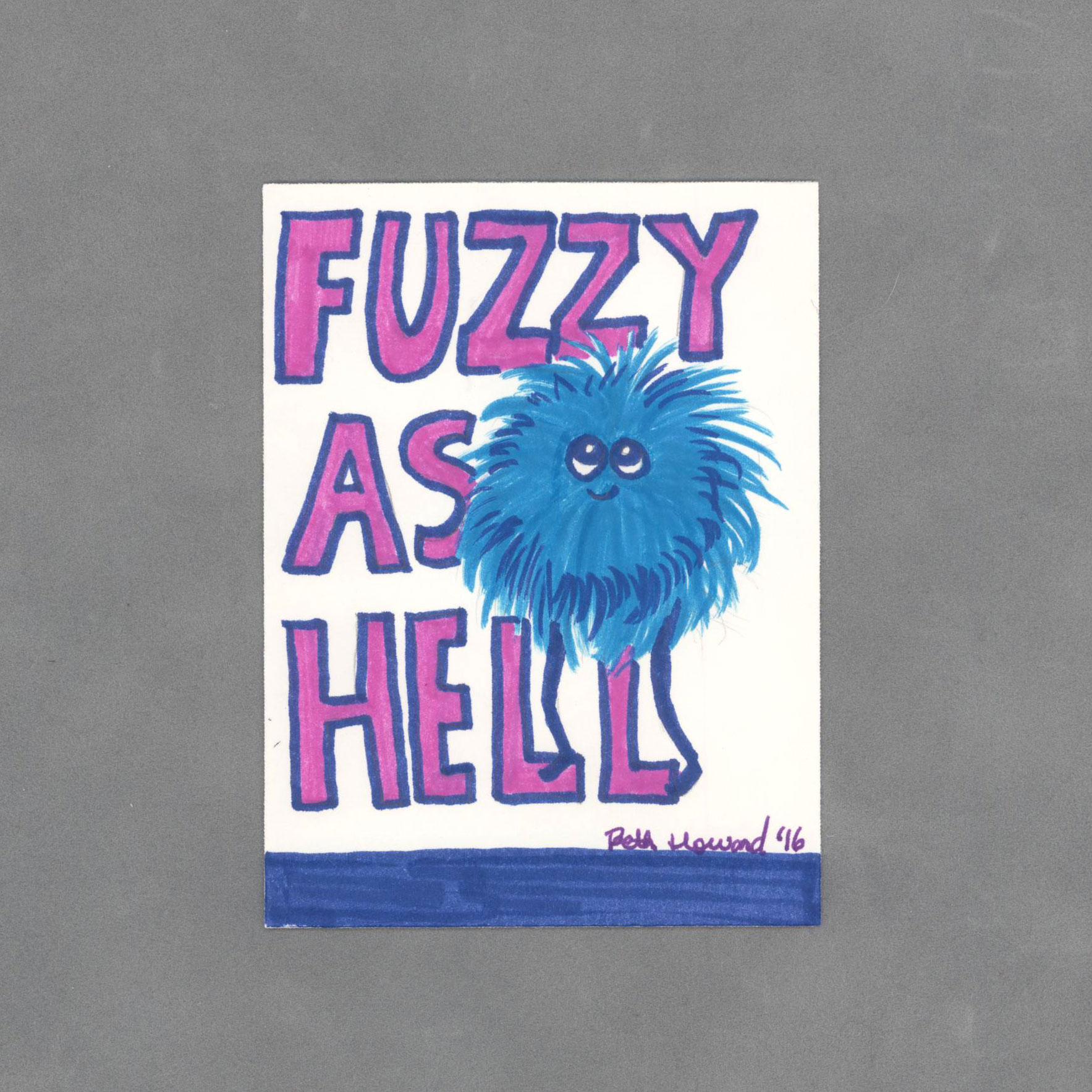 AC052FUZZY_FuzzyAsHellArtCardByWildeDesigns_01