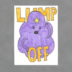 Lump Off Art Card by Wilde Designs